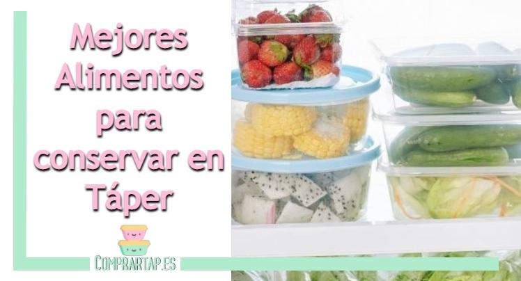 Consejos sobre los mejores alimentos en táper
